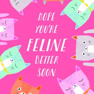 Because cats - single card - Feline Better