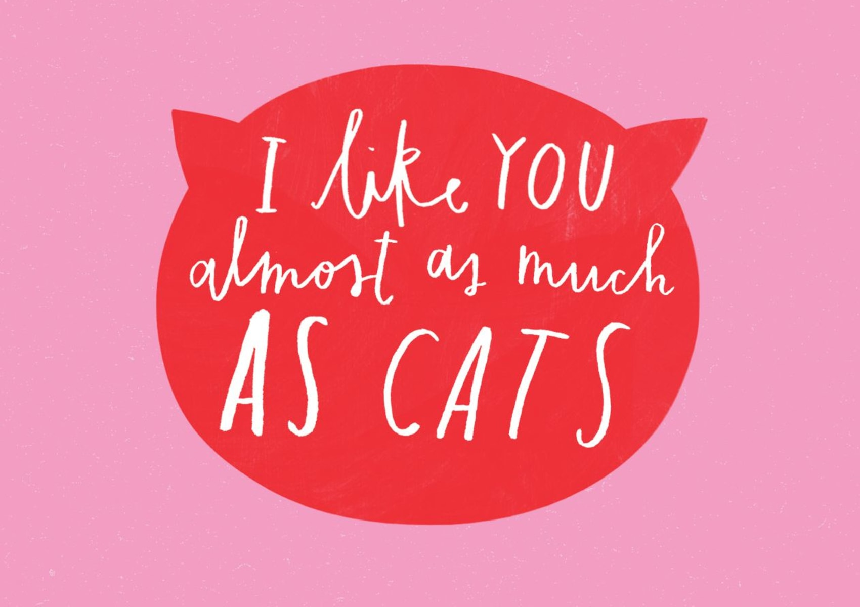 Because cats - single card - I like You